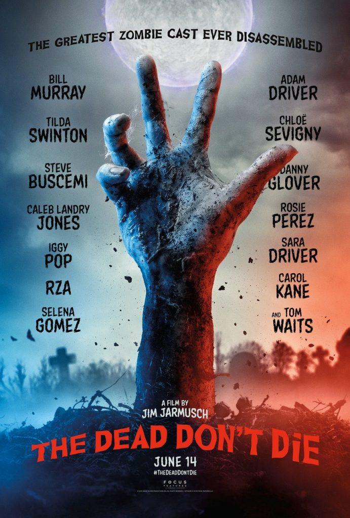 Afiche de la película The dead don't die. (Foto: Difusión)