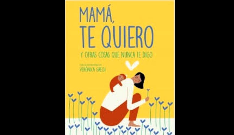 Mamá, te quiero. (Foto: Difusión)
