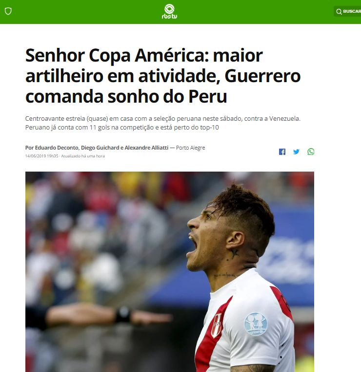 """""""Señor Copa América: Guerrero, el mayor artillero en actividad, comanda el sueño de Perú"""", titula Globoesporte."""