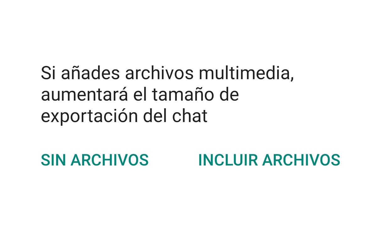 Cuando intentes guardar una conversación y esta incluya fotos o videos, entonces pulsa la segunda opción. (Foto: WhatsApp)